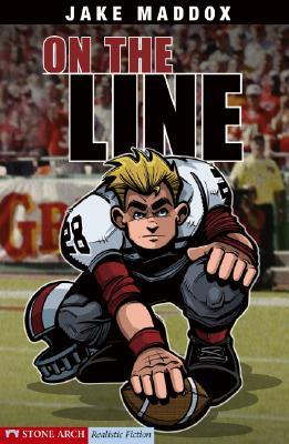 On The Line (Impact Books)  by  Jake Maddox
