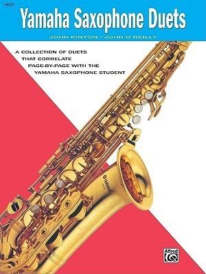 Yamaha E-Flat Alto Saxophone Duets  by  John Kinyon