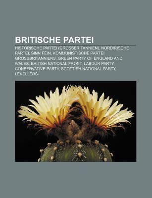 Britische Partei: Historische Partei (Gro Britannien), Nordirische Partei, Sinn F In, Kommunistische Partei Gro Britanniens  by  Source Wikipedia