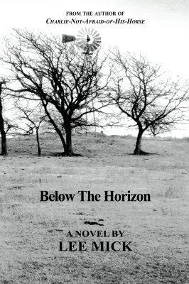 Below the Horizon Lee Mick