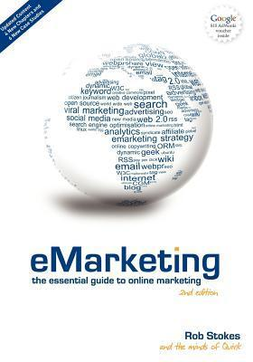 eMarketing: The Essential Guide to Online Marketing Rob Stokes