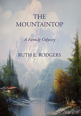 The Mountaintop Ruth E. Rodgers