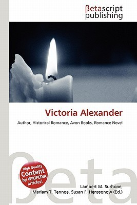 Victoria Alexander  by  NOT A BOOK