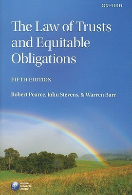 The Law of Trusts and Equitable Obligations  by  Robert A. Pearce