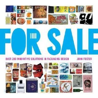 For Sale: Over 200 Innovative Solutions in Packaging Design  by  John Foster