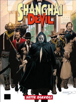 Shanghai Devil n. 13: Sette diavoli  by  Gianfranco Manfredi