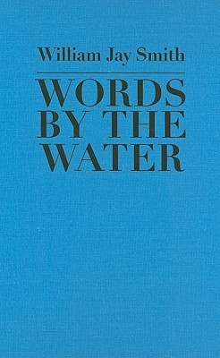 Words the Water by William Jay Smith
