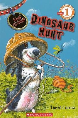 Max Spaniel: Dinosaur Hunt David Catrow