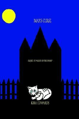 Maxs Curse: Sequel to Night of the Spook  by  Kira A. Edwards