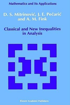 Classical and New Inequalities in Analysis Dragoslav S. Mitrinović