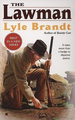 The Lawman: Hanging Judge Lyle Brandt