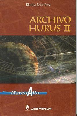 Archivo Hurus II Blanca Martínez