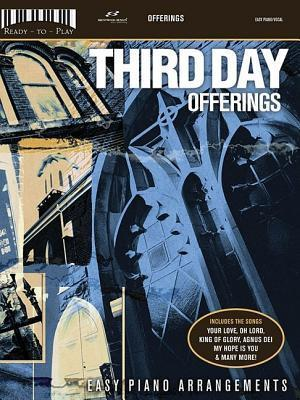 Third Day: Offerings Third Day