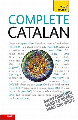 Complete Catalan with Two Audio CDs: A Teach Yourself Guide  by  Anna Poch Gasau
