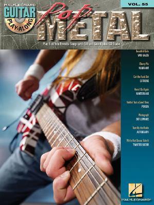 Pop Metal: Guitar Play-Along Volume 55  by  Songbook