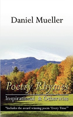 Poetry Rhymes Daniel Mueller