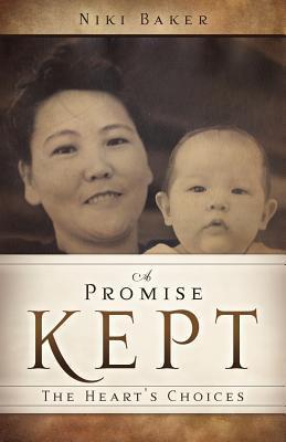 A Promise Kept  by  Niki Baker