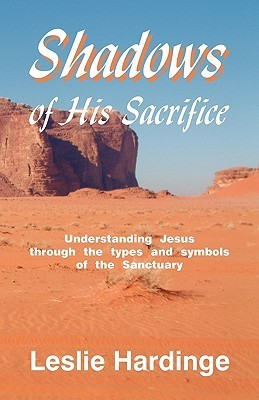 Shadows of His Sacrifice Leslie Hardinge