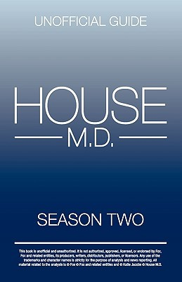 House MD Season Two Unofficial Guide Kristina Benson