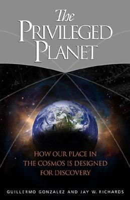 The Privileged Planet: How Our Place in the Cosmos Is Designed for Discovery Guillermo González