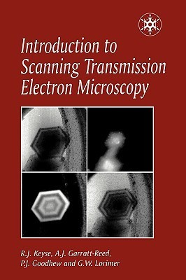 Introduction To Scanning Transmission Electron Microscopy R.J. Keyse