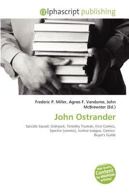 John Ostrander Frederic P.  Miller