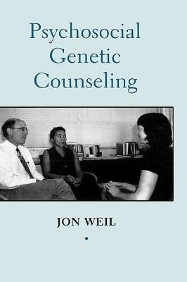 Psychosocial Genetic Counseling  by  Jon Weil