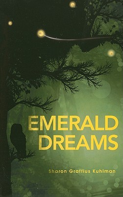 Emerald Dreams Sharon Graffius Kuhlman