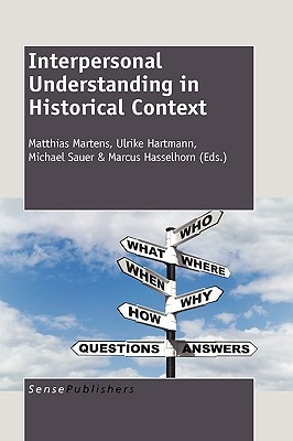 Interpersonal Understanding in Historical Context  by  M. Martens