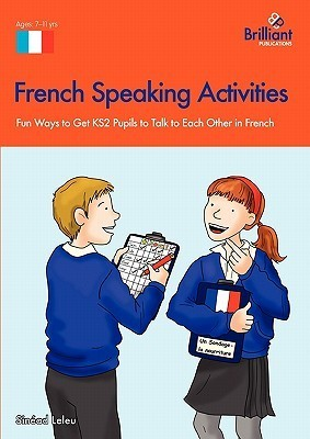 French Speaking and Listening Activities: Primary  by  Sinead Leleu