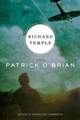 Richard Temple: A Novel Patrick OBrian