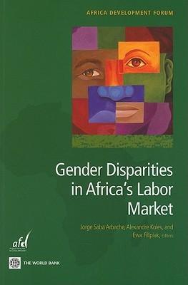 Gender Disparities in Africas Labor Market Jorge Saba Arbache