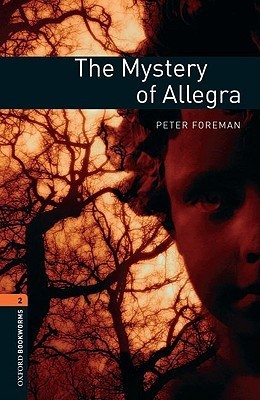 Mystery of Allegra Peter Foreman
