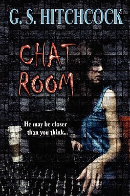 The Chat Room  by  G.S. Hitchcock