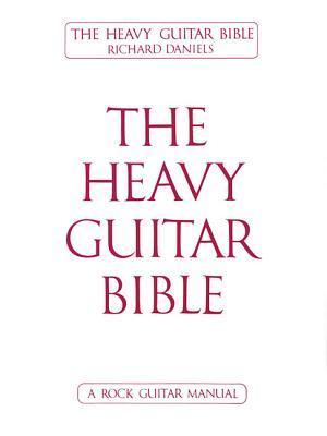 Heavy Guitar Bible Vol2 a Rock Guitar Manual Richard Daniels