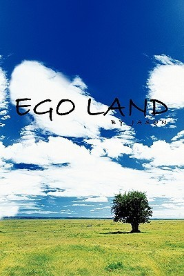 Ego Land  by  Jason