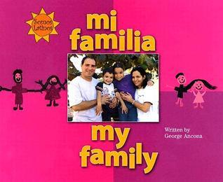 Mi Familia/My Family George Ancona