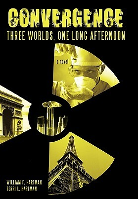 Convergence: Three Worlds, One Long Afternoon  by  William F. Hartman