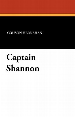 Captain Shannon  by  Couson Hernahan