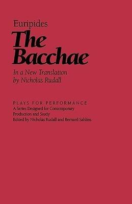 The Bacchae  by  Nicholas Rudall