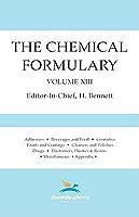 Chemical Formulary, Vol. 13  by  H. Bennett