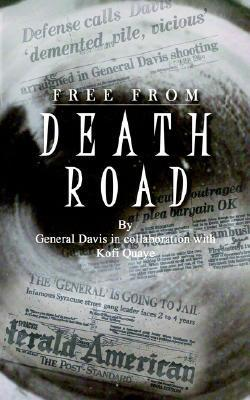 Free from Death Road General Davis