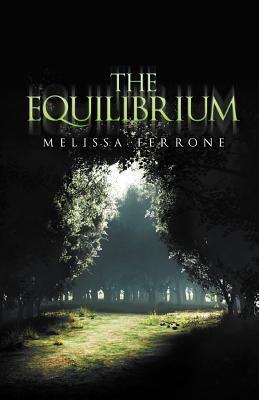 The Equilibrium Melissa Ferrone