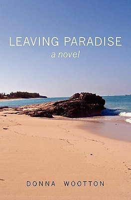Leaving Paradise Donna Wootton
