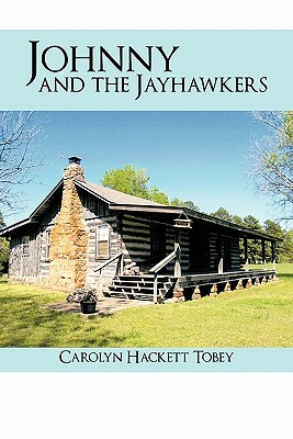 Johnny and the Jayhawkers Carolyn Hackett Tobey