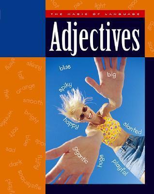 Adjectives  by  Ann Heinrichs