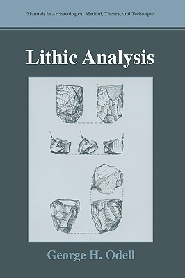 Lithic Analysis George H. Odell
