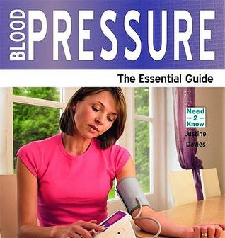 Blood Pressure - The Essential Guide  by  Justine Davies