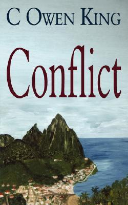 Conflict  by  C. Owen King