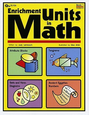 Enrichment Units in Math Book 1  by  Judy Leimbach